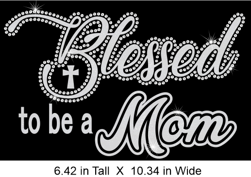 Blessed to be a Mom Cursive Rhinestone Combination
