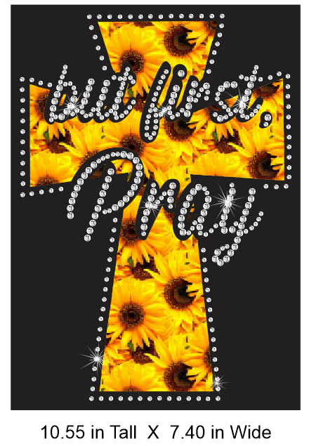 But First Pray Sunflower Print Vinyl and Rhinestone Combination