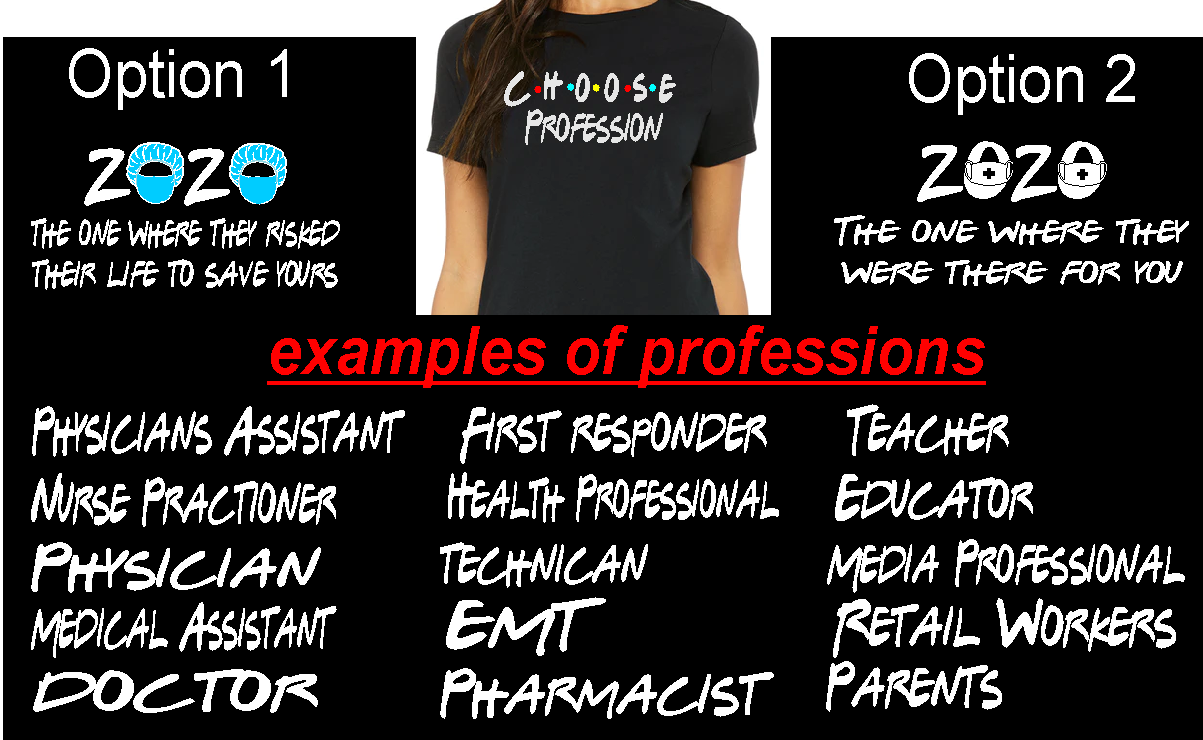 Choose Profession Covid-19 T-shirt