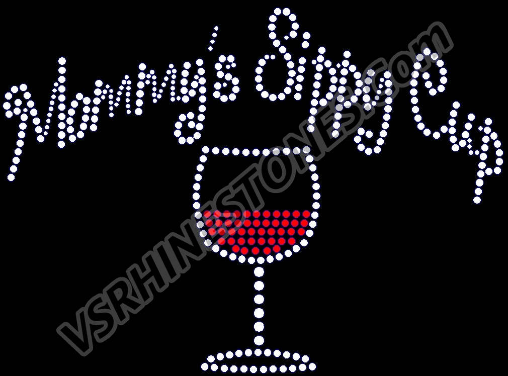 Mommy's Sippy Cup - Wine Rhinestone Transfer