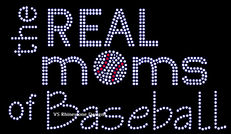 The Real Moms of Baseball Rhinestone Transfer