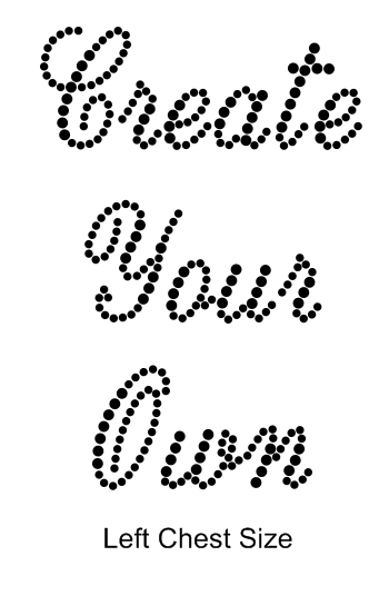 Create your own - Small Cursive