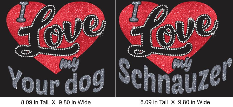 I love my dog Vinyl and Rhinestone transfer